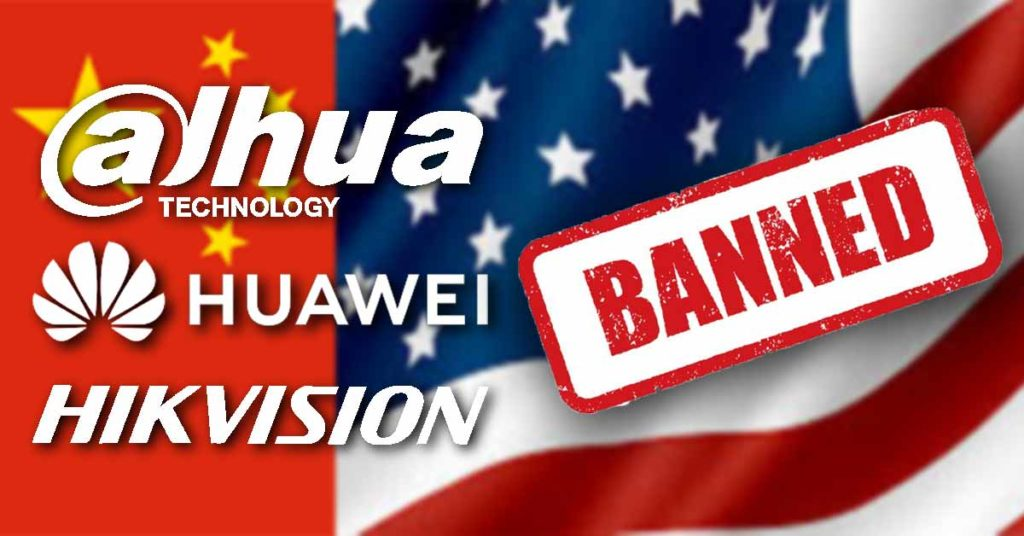 Chinese Security Camera Ban Blacklist Dahua Huawei Hikvision